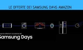 Samsung Days Amazon: tantissime offerte sui prodotti Samsung fino al 28 giugno