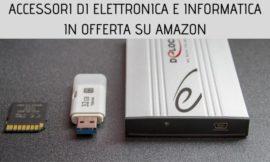 Amazon: tante offerte su accessori di elettronica e informatica!